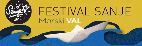 Morski val, Festival Sanje